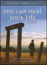 You Can Heal Your Life: The Movie