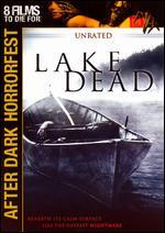 Lake Dead [Unrated]