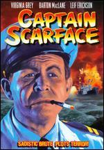 Captain Scarface - Paul Guilfoyle