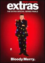 Extras: The Extra Special Series Finale - Ricky Gervais; Stephen Merchant