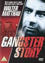 Gangster Story - Walter Matthau