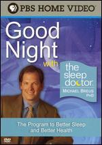 Good Night with Sleep Doctor Michael Breus Ph.D