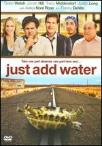 Just Add Water - Hart Bochner