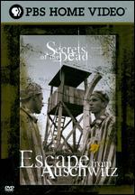 Secrets of the Dead: Escape from Auschwitz - Alex Dunlop