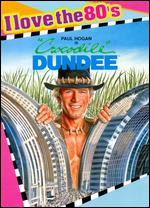 Crocodile Dundee [I Love the 80's Edition] - Peter Faiman