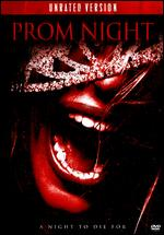 Prom Night [Unrated] - Nelson McCormick