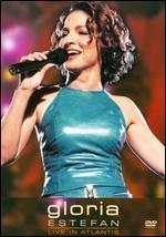 Gloria Estefan: Live in Atlantis