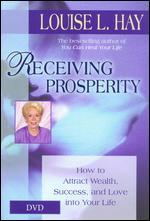 Receiving Prosperity: Louise L. Hay