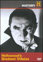 Hollywood's Greatest Villains -