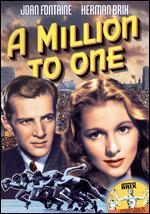 A Million to One