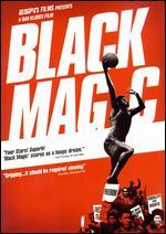 Black Magic - Dan Klores