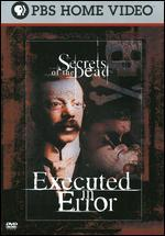 Secrets of Dead: Executed in Error
