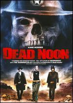 Dead Noon - Andrew Wiest