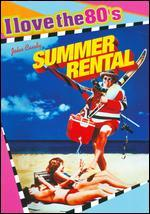 Summer Rental [I Love the 80's Edition] [DVD/CD]