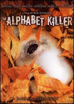 The Alphabet Killer - Rob Schmidt