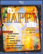 Oh Happy Day: Sunday Morning Music -