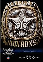 NFL: America's Game - 1995 Dallas Cowboys - Super Bowl XXX
