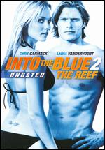 Into the Blue 2: The Reef - Stephen Herek