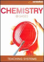 Teaching Systems: Chemistry Module 9 - Gases