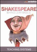 Teaching Systems: Shakespeare Module, Vol. 11 - King Lear Basics
