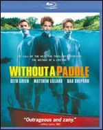 Without a Paddle [WS] [Blu-ray]