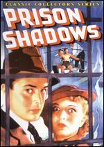 Prison Shadows - Robert F. Hill