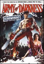 Army of Darkness [Screwhead Edition] [$5 Halloween Candy Cash Offer]