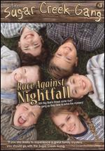 The Sugar Creek Gang: Race Against Nightfall!