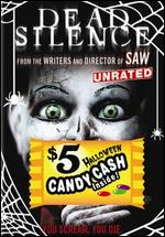 Dead Silence [Unrated] [$5 Halloween Candy Cash Offer] - James Wan