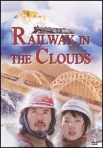 Railway in the Clouds