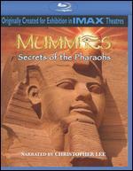 Mummies: Secrets of the Pharaohs [Blu-ray] - Keith Melton