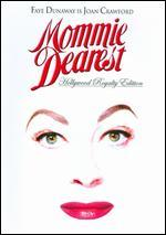 Mommie Dearest [Hollywood Royalty Edition]