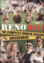 Reno 911! : Season 4 (Uncensored)