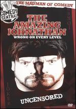 The Amazing Jonathan: Wrong on Every Level