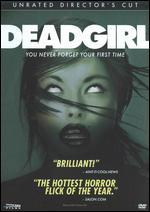Deadgirl [Unrated Director's Cut]
