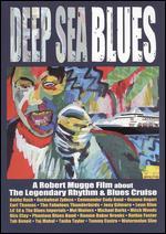 Deep Sea Blues - Robert Mugge