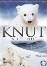 Knut & Friends