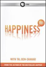 Happiness 101 with Tal Ben-Shahar