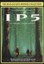 Ip5 (the Jean-Jacques Beineix Collection)
