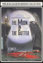 The Moon in the Gutter - Jean-Jacques Beineix