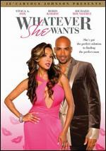 Je Caryous Johnson Presents: Whatever She Wants