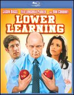Lower Learning [Blu-ray] - Mark Lafferty
