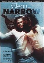 The Clean and Narrow - William Katt
