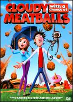 Cloudy with a Chance of Meatballs - Christopher Miller; Phil Lord
