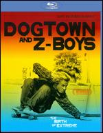 Dogtown and Z-Boys [WS] [Blu-ray] - Stacy Peralta