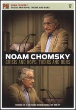 Noam Chomsky: Crisis and Hope - Theirs and Ours -