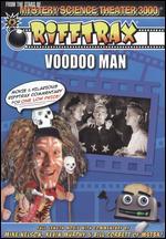 RiffTrax: Voodoo Man - William Beaudine