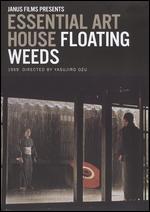 Floating Weeds - Yasujiro Ozu
