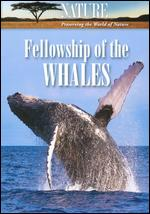 Nature: Fellowship of the Whales -