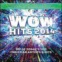 WOW Hits 2014 - Various Artists